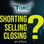 Shorting, Selling and Closing
